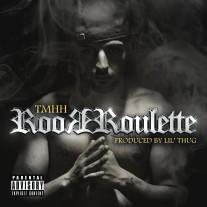 TMHH - Roor Roulette
