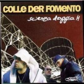 COLLE DER FOMENTO - Scienza Doppia H