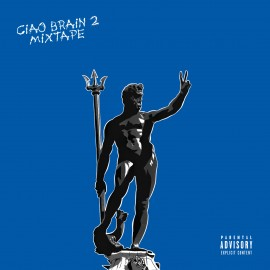 Brain - Ciao Brain 2 Mixtape