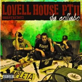 GUASTAF3ST3 - Lovell House Pt.2 - Da Collabo