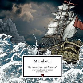MURUBUTU - Gli Ammutinati del Bouncin'