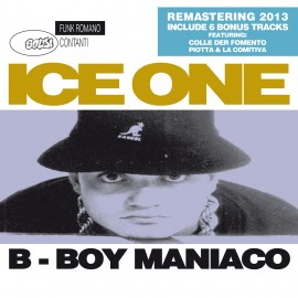 ICE ONE - B-Boy Maniaco