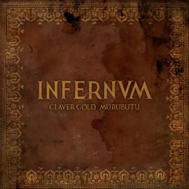 Claver Gold & Murubutu - Infernum