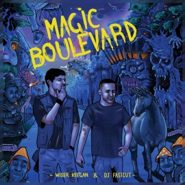 WISER & DJ FASTCUT - Magic Boulevard