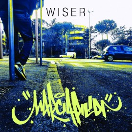 WISER - Marciapiedi Mixtape